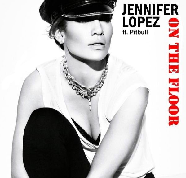 On The Floor : Jennifer Lopez