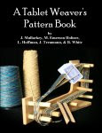 A Tablet Weaver&#39;s Pattern book