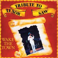 Tenor Saw Wake The Town