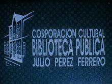 BIBLIOTECA DEPARTAMENTAL JULIO PEREZ FERRERO