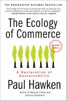 The Ecology of Commerce: A Delcaration of Sustainability by Paul Hawken