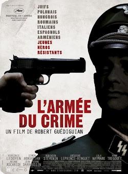 Đội Quân Của Chính Nghĩa - The Army Of Crime (2009) Poster