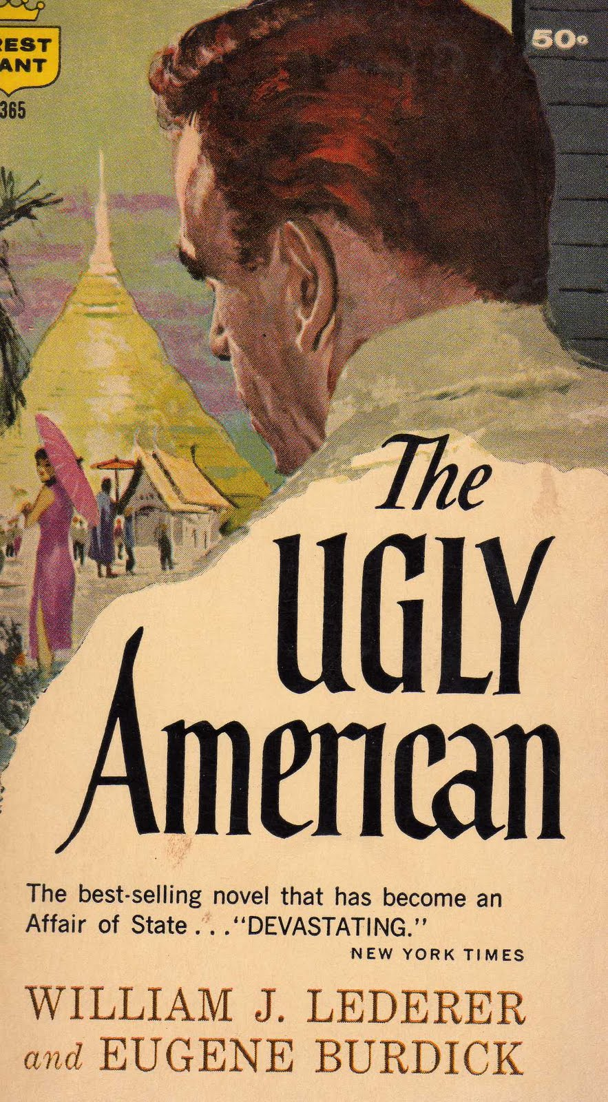 the ugly american Movie review of the ugly american by william springer the omission is the most powerful form of lie, and it is the duty of the historian to ensure that those lies.