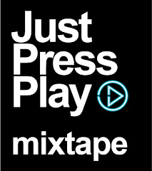 Just Press Play Mixtape