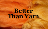 Better Than Yarn