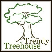 Trendy Treehouse Thursday