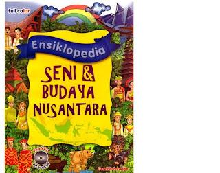 Resensi Buku : Ensiklopida Seni Dan Budaya Nusantara