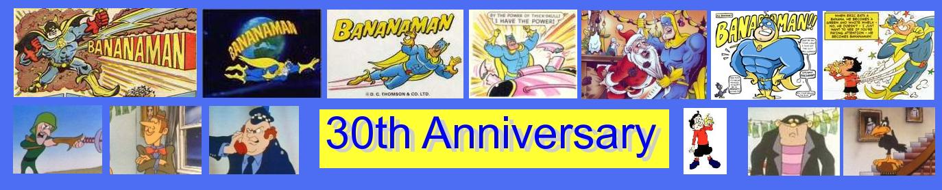 Bananaman 30 Years