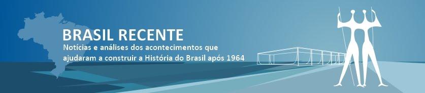 Brasil Recente