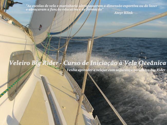 Veleiro Big Rider - Curso de Iniciação à Vela Oceânica