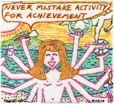 >Never Mistake Activity For Achievement