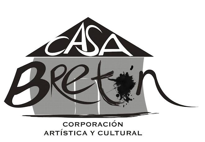 CASA BRETÓN CORPORACIÓN ARTÍSTICA Y CULTURAL