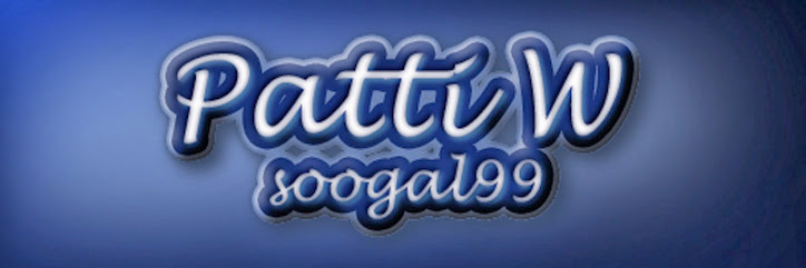 Patti's Blog -- Soogal99