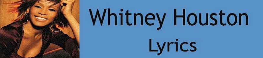 Whitney Houston Lyrics