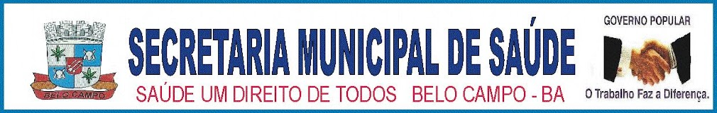 SECRETARIA MUNICIPAL DE SAÚDE BELO CAMPO