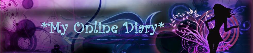 *My Online Diary*