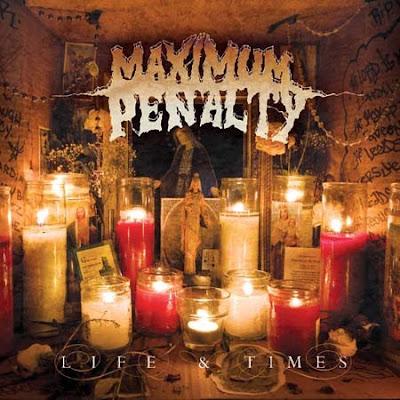 Maximum Penalty - Life And Times. (2009) Maximum+Penalty+-+Cover