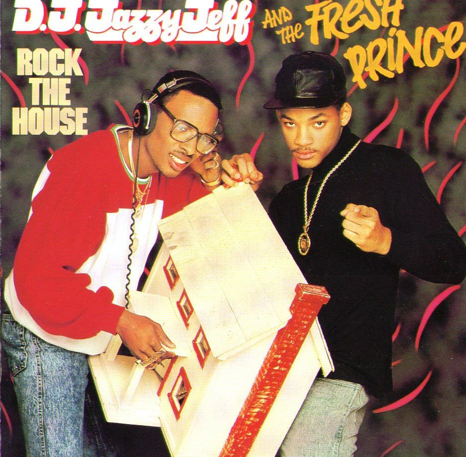 Hip hop dj jazzy jeff the fresh prince rock the house for 80 s house music songs