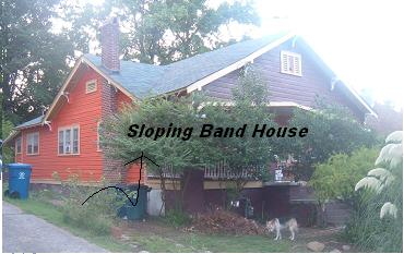 The Sloping Band House
