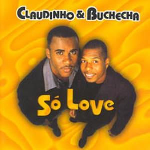 Capa Claudinho & Buchecha   Só Love | músicas