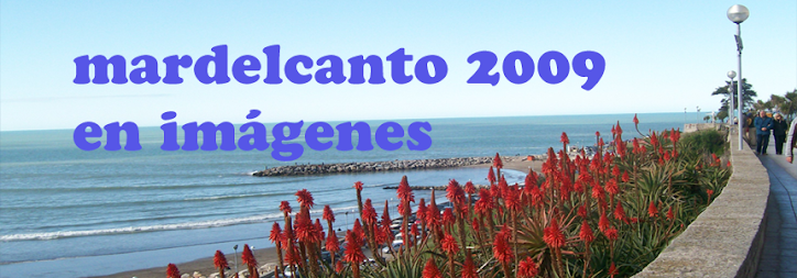 mardelcanto2009 en imagenes