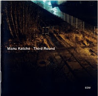 Manu KatchГ©: Third Round (2010)