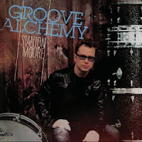 Stanton Moore: Groove Alchemy (2010)