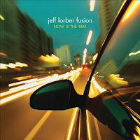 Jeff Lorber Fusion: Now Is The Time (2010)