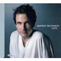 Baptiste Trotignon: Suite (2010)