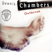 Dennis Chambers: Outbreak (2002)