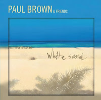 Cover Album of Paul Brown & Friends: White Sand (2007)