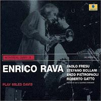 Enrico Rava: Plays Miles Davis (2004)