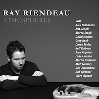 Ray Riendeau: Atmospheres (2010)