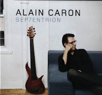 Alain Caron: Sep7entrion (2010)