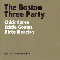 Cover Album of Chick Corea, Eddie Gomez, Airto Moreira: The Boston Three Party (2007)