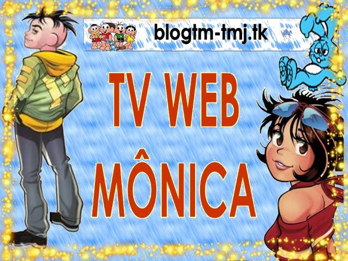TV Web Mônica - A exclusividade do sucesso da Turma da Mônica