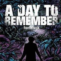 To Some Cool Guys: A_Day_To_Remember_-_Homesick_(2009)