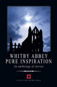 Whitby Abbey: Pure Inspiration