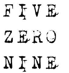 FIVE ZERO NINE