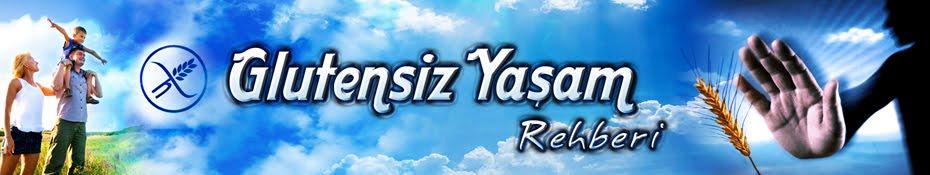 Glutensiz Yasam Rehberi