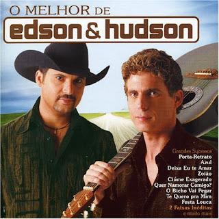 Edson e Hudson - O Melhor de Edson e Hudson