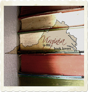 New Feature: Virginia is for...Book Lovers!