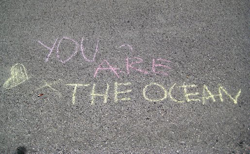 You Are the Ocean Sidewalk Message