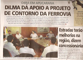 Obra em Apucarana, destaque de jornal local, foto da manchete. Dilma apoio transferência do percurso de trem para fora da cidade.