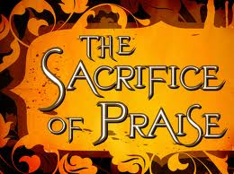 ThePraiseAndWorshipConnection (TPWC): PRAISE REVOLUTION: SACRIFICE