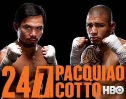 Pacquiao Cotto 24/7 Episode 4 The Finale