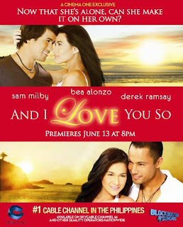 and i love you so, bea alonzo, cinema one, derek ramsay, sam milby