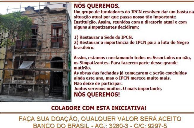 CAMPANHA DE RESTAURAÇÃO DA SEDE DO IPCN!