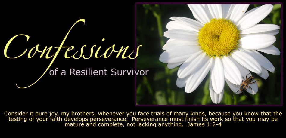 Confessions of a Resilient Survivor