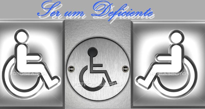 Ser um Deficiente